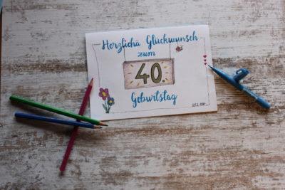 Geburtstag 40